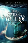 These Wicked Waters Cover Image