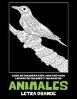 Libro de colorear para adultos para lápices de colores y bolígrafos - Letra grande - Animales Cover Image