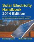 Solar Electricity Handbook - 2014 Edition Cover Image