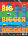 Big, Bigger, Biggest Book Cover Image