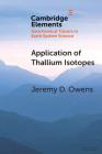 Application of Thallium Isotopes: Tracking Marine Oxygenation Through Manganese Oxide Burial Cover Image