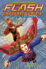 The Flash: Supergirl's Sacrifice (Crossover Crisis #2) (The Flash: Crossover Crisis) Cover Image