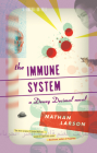 The Immune System: A Dewey Decimal Novel Cover Image