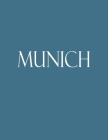 Munich: Decorative Book to Stack Together on Coffee Tables, Bookshelves and Interior Design - Add Bookish Charm Decor to Your Cover Image