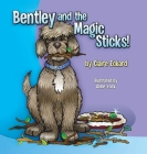 Bentley and the Magic Sticks Cover Image