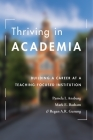 Thriving in Academia: Building a Career at a Teaching-Focused Institution Cover Image