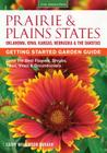 Prairie & Plains States Getting Started Garden Guide: Grow the Best Flowers, Shrubs, Trees, Vines & Groundcovers (Garden Guides) Cover Image