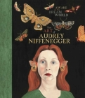 Awake in the Dream World: The Art of Audrey Niffenegger Cover Image