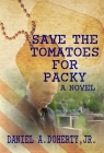Save the Tomatoes for Packy Cover Image