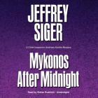 Mykonos After Midnight: A Chief Inspector Andreas Kaldis Mystery Cover Image