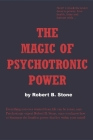 The Magic of Psychotronic Power: Unlock the Secret Door to Power, Love, Health, Fame and Fortune Cover Image