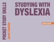 Studying with Dyslexia (Pocket Study Skills) Cover Image