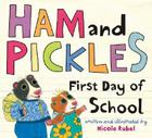 Ham and Pickles: First Day of School Cover Image