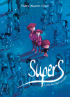 Supers (Book One): A Little Star Past Cassiopeia Cover Image