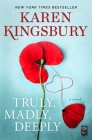 Truly, Madly, Deeply: A Novel Cover Image