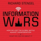 Information Wars Lib/E: How We Lost the Global Battle Against Disinformation and What We Can Do about It Cover Image