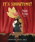 It's Showtime!: A Pepper and Frannie Story Cover Image