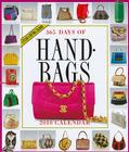 365 Days of Handbags Calendar 2010 Cover Image