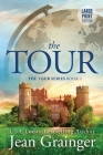 The Tour: Large Print Edition Cover Image