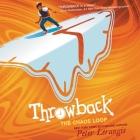 Throwback: The Chaos Loop Lib/E Cover Image