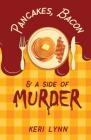 Pancakes, Bacon & a Side of Murder Cover Image