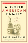 A Good American Family: The Red Scare and My Father Cover Image