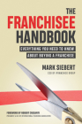 The Franchisee Handbook: Everything You Need to Know about Buying a Franchise Cover Image