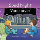Good Night Vancouver (Good Night Our World) Cover Image