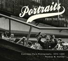 Portraits from the Park: Comiskey Park Photographs, 1973-1990 Cover Image