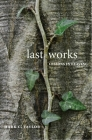 Last Works: Lessons in Leaving Cover Image
