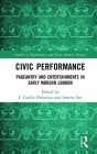 Civic Performance: Pageantry and Entertainments in Early Modern London (Studies in Performance and Early Modern Drama) Cover Image