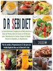 Dr. Dieta Sebi: La guia nutricional completa de la Dieta Alcalina a base de plantas. Libro de cocina con 83 recetas para desentoxicar Cover Image