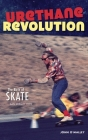 Urethane Revolution: The Birth of Skate--San Diego 1975 Cover Image