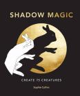 Shadow Magic: Create 75 creatures Cover Image