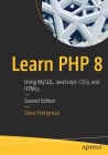 Learn PHP 8: Using Mysql, Javascript, Css3, and Html5 Cover Image