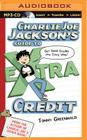 Charlie Joe Jackson's Guide to Extra Credit Cover Image