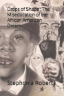 Drops of Shade: The Miseducation of the African American Dream Cover Image