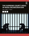 The Supreme Court's Role in Mass Incarceration Cover Image