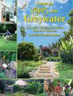 The New Create an Oasis with Greywater: Choosing, Building, and Using Greywater Systems, Includes Branched Drains Cover Image