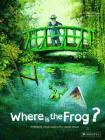 Where is the Frog?: A Children's Book Inspired by Claude Monet (Children's Books Inspired by Famous Artworks) Cover Image