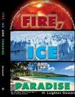 Fire, Ice and Paradise Cover Image