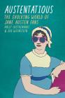 Austentatious: The Evolving World of Jane Austen Fans (Fandom & Culture) Cover Image