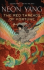 The Red Threads of Fortune (Tensorate #2) Cover Image
