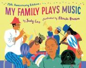 My Family Plays Music (15th Anniversary Edition) Cover Image
