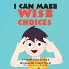 I Can Make Wise Choices Cover Image