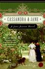 Cassandra and Jane: A Jane Austen Novel Cover Image