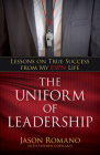 The Uniform of Leadership: Lessons on True Success from My ESPN Life Cover Image