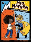 Mia Mayhem and the Super Switcheroo Cover Image