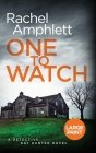One to Watch: A Detective Kay Hunter murder mystery Cover Image