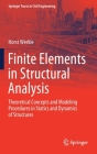 Finite Elements in Structural Analysis: Theoretical Concepts and Modeling Procedures in Statics and Dynamics of Structures (Springer Tracts in Civil Engineering) Cover Image